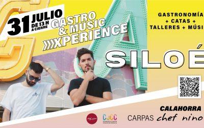 'GASTRO&MUSIC EXPERIENCE' Sábado 31 de julio en las 'Carpas' de Chef Nino con catas y concierto de Siloé
